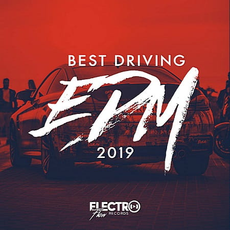 Best Driving EDM 2019 (2018) MP3