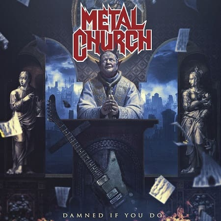 Metal Church - Damned If You Do (2018) MP3