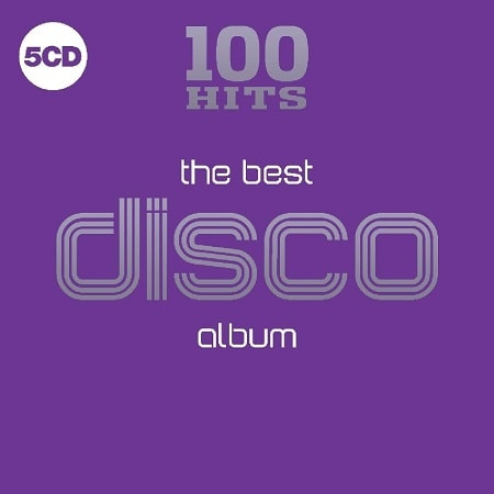 100 Hits - The Best Disco Album [5CD] (2018) MP3