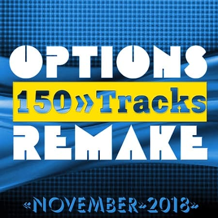 Options Remake 150 Tracks [2018 November] (2018) MP3