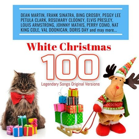 White Christmas 100 Legendary Songs Original Versions (2018) MP3