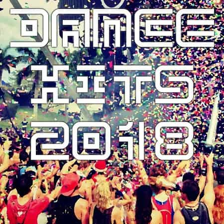 Dance Hits 2018 (2018) MP3