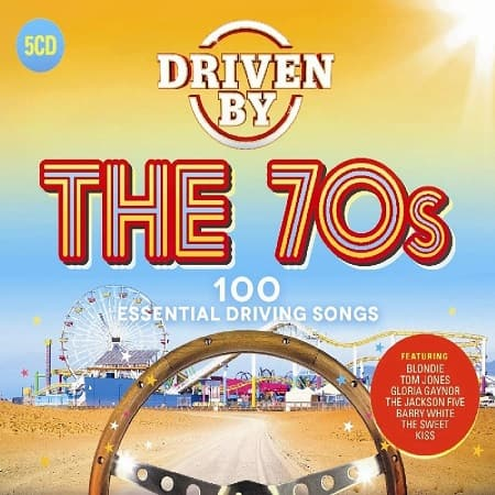 Driven By The 70's [5CD] (2018) MP3