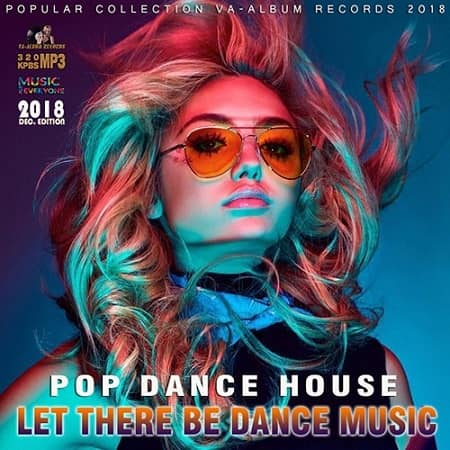 Let There Be Dance Music (2018) MP3