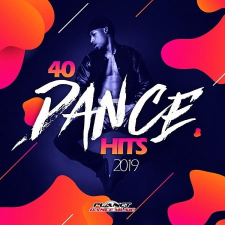 40 Dance Hits 2019 (2018) MP3