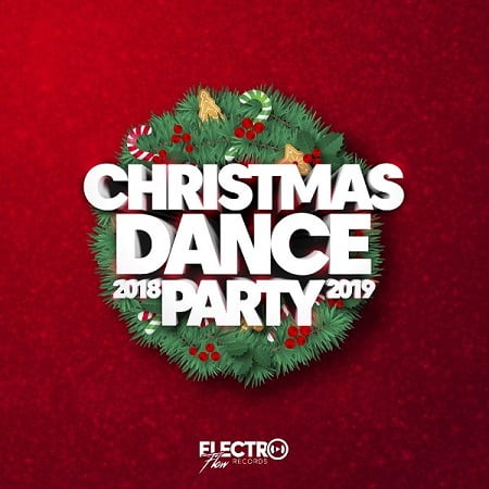 Christmas Dance Party 2018-2019 (2018) MP3