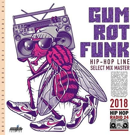 Gum Rot Funk: Hip Hop Line (2018) MP3