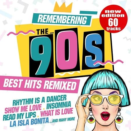 Remembering the 90s: Best Hits Remixed (2018) MP3