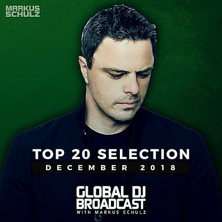 Global DJ Broadcast Top 20: December (2018) MP3