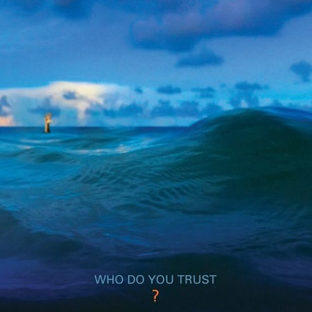 Papa Roach - Who Do You Trust? (2019) MP3