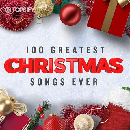 100 Greatest Christmas Songs Ever (2018) MP3
