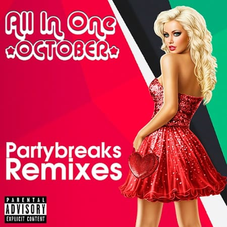 Partybreaks and Remixes - All In One October 002 (2018) MP3