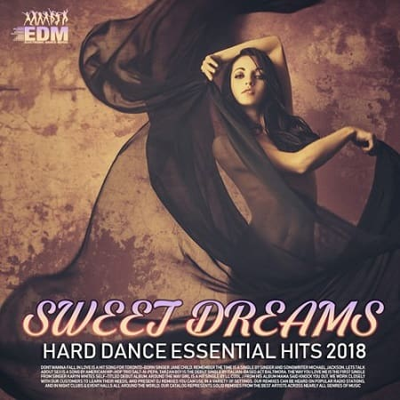 Sweet Dreams: Hard Dance Essentials Hits (2018) MP3