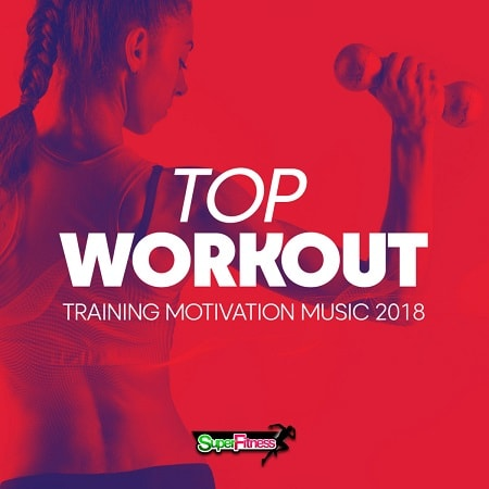 Top Workout: Training Motivation Music (2018) MP3