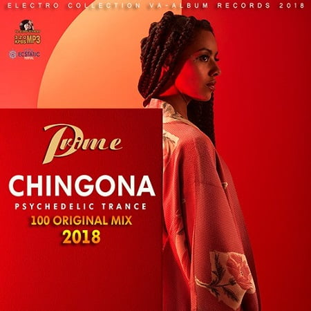 Chingona: Psychedelic Trance (2018) MP3