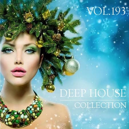 Deep House Collection Vol.193 (2018) MP3