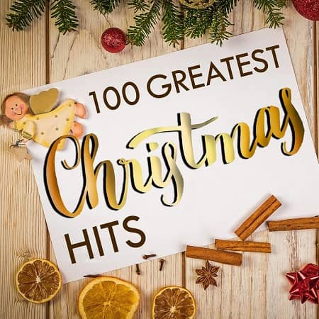 100 Greatest Christmas Hits (2018) MP3