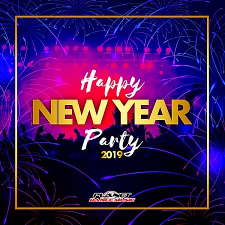 Happy New Year Party 2019 (2018) MP3