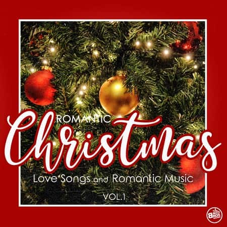 Romantic Christmas Love Songs and Romantic Music Vol.1 (2018) MP3
