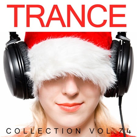Trance Collection Vol.74 (2018) MP3