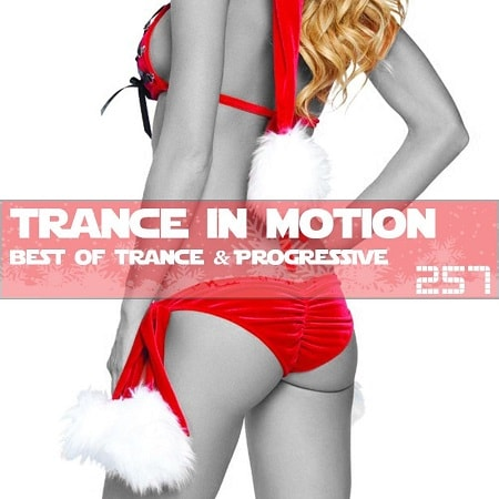Trance In Motion Vol.257 [Full Version] (2018) MP3