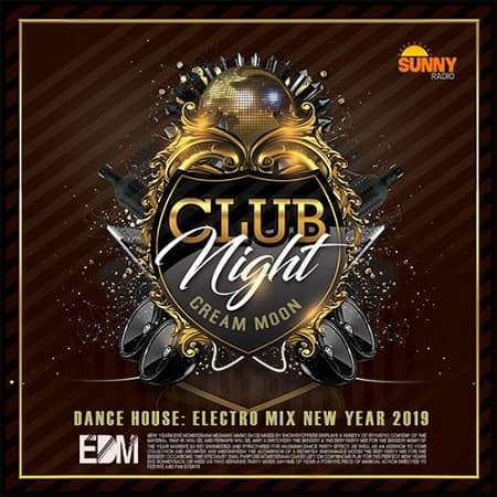 Club Night Cream Moon (2018) MP3