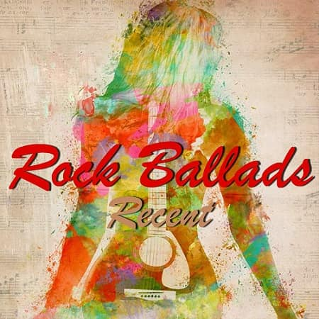 Rock Ballads: Recent [Collection 2CD] (2017-2018) MP3