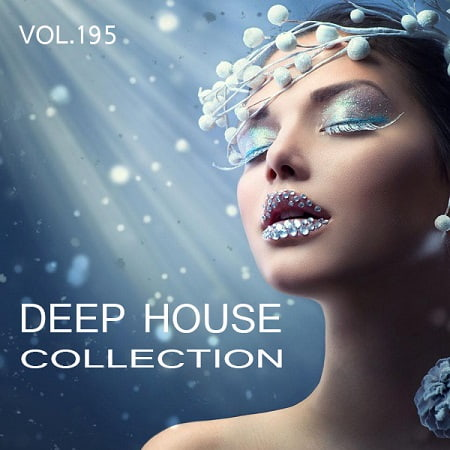Deep House Collection Vol.195 (2019) MP3