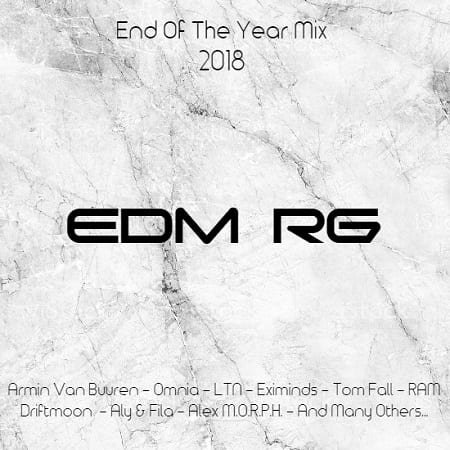 EDM RG End Of The Year Mix 2018 (2019) MP3