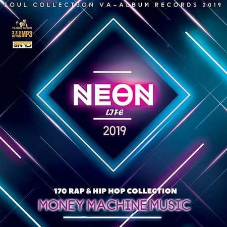 Neon Life: Rap and Hip Hop Collection (2019) MP3