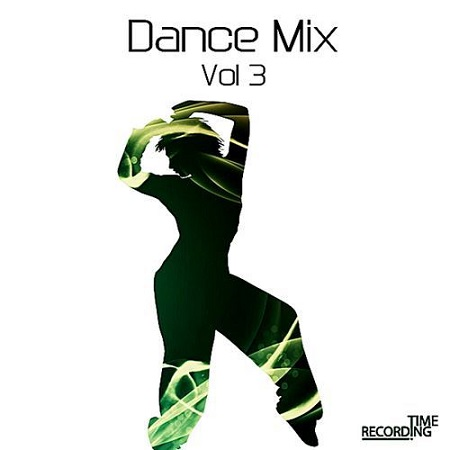 Dance Mix Vol.3 (2019) MP3