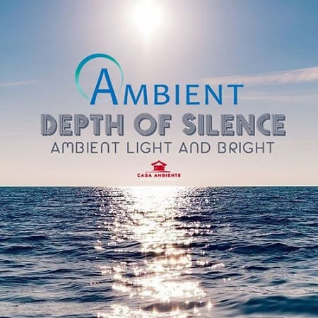 Ambient Depth Of Silence (2019) MP3