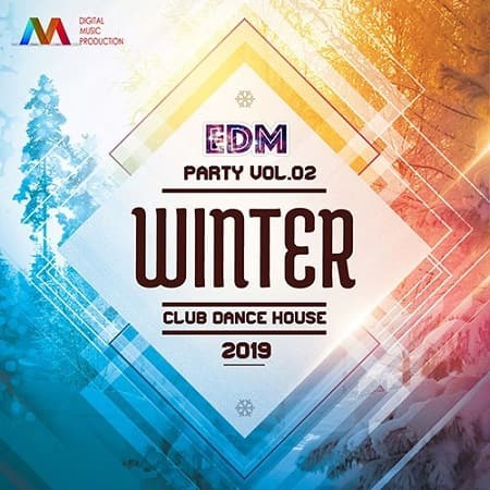 Electro Dance Music: Winter Party (2019) MP3