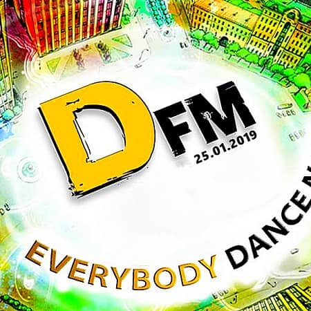 Radio DFM: Top 30 D-Chart 25.01.2019 (2019) MP3
