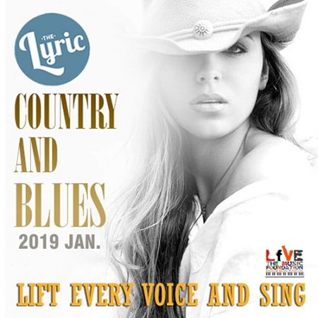 The Lyric Country and Blues (2019) MP3
