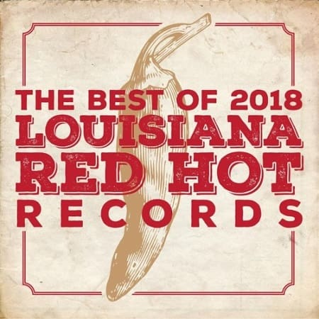 Louisiana Red Hot Records Best Of (2019) MP3
