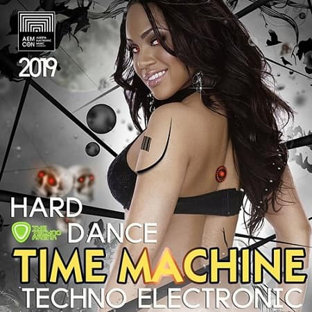 Time Machine: Hard Dance Techno Mix (2019) MP3