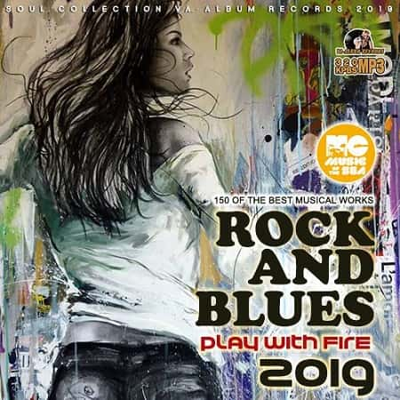 Play With Fire: Rock Blues Collection (2019) MP3