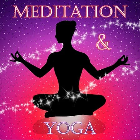 Meditation and Yoga (2019) MP3