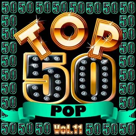 Top 50 Pop Vol.11 (2019) MP3