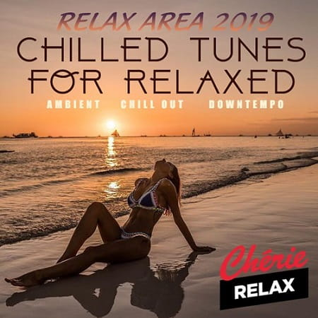 Chilled Tunes For Relaxed (2019) MP3