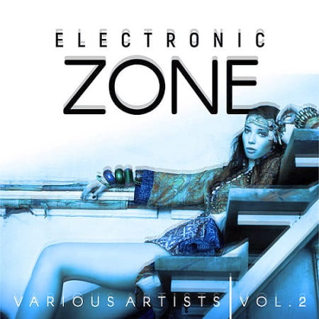 Electronic Zone Vol.2 (2019) MP3