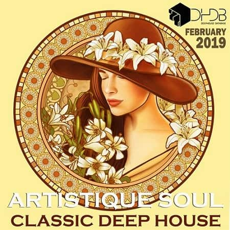 Artistique Soul: Classic Deep House (2019) MP3