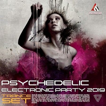 Psychedelic Electronic Party: Trance Set (2019) MP3