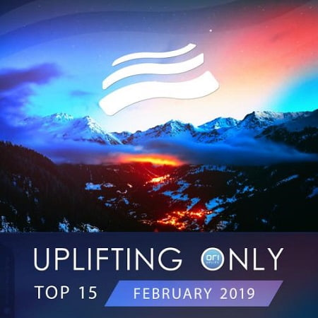 Uplifting Only Top 15 February (2019) MP3