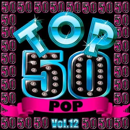 Top 50 Pop Vol.12 (2019) MP3