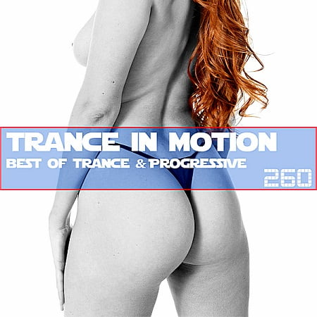 Trance In Motion Vol.260 [Full Version] (2019) MP3