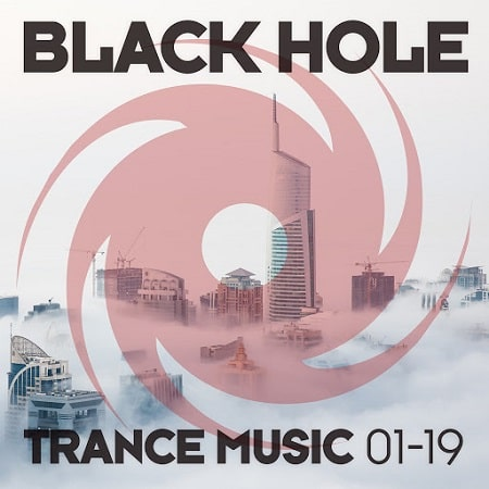 Black Hole Trance Music 01-19 (2019) MP3