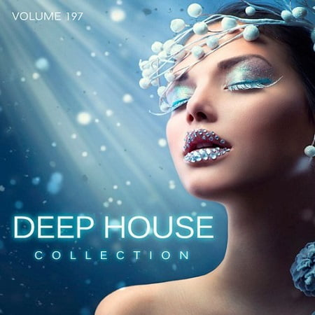 Deep House Collection Vol.197 (2019) MP3