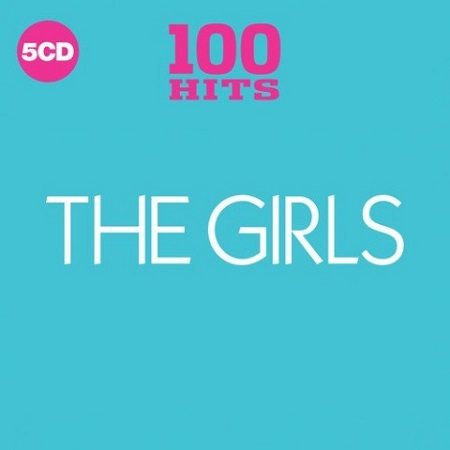 100 Hits: The Girls [5CD] (2018) MP3
